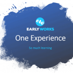 One Experience – So much learning